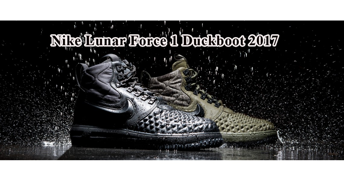 Nike Lunar Force 1 Duckboot 2017